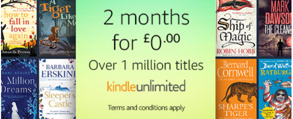 Kindle Unlimited Promotion 2 months for £0.00
