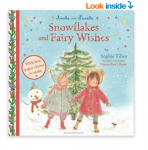 Snowflakes and Fairy Wishes (Amelie & Nanette 2)